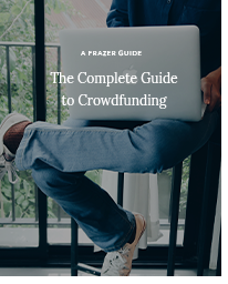 A Frazer Guide - The Complete Guide to Crowdfunding