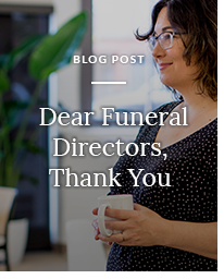Dear Funeral Directors, Thank You blog post cover image