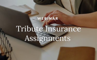 Join Us for Our Free Tribute Insurance Assignments Webinar